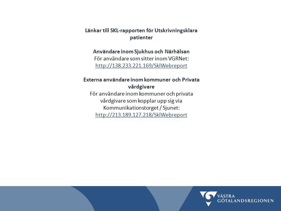Länkar till SKL-rapporten för Utskrivningsklara patienter
