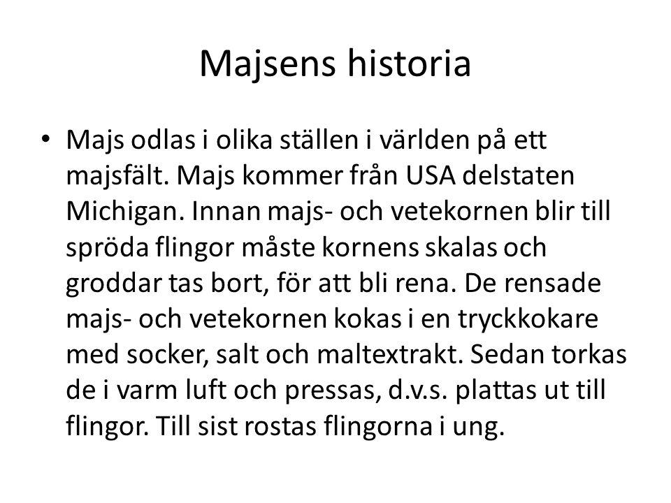 Majsens historia