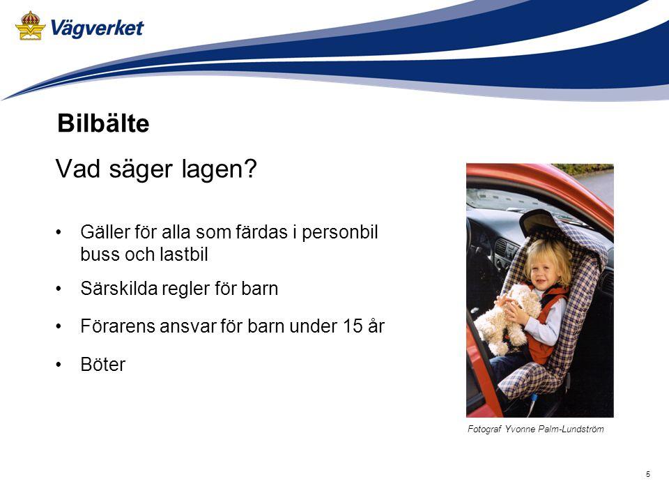Bilbälte Vad säger lagen