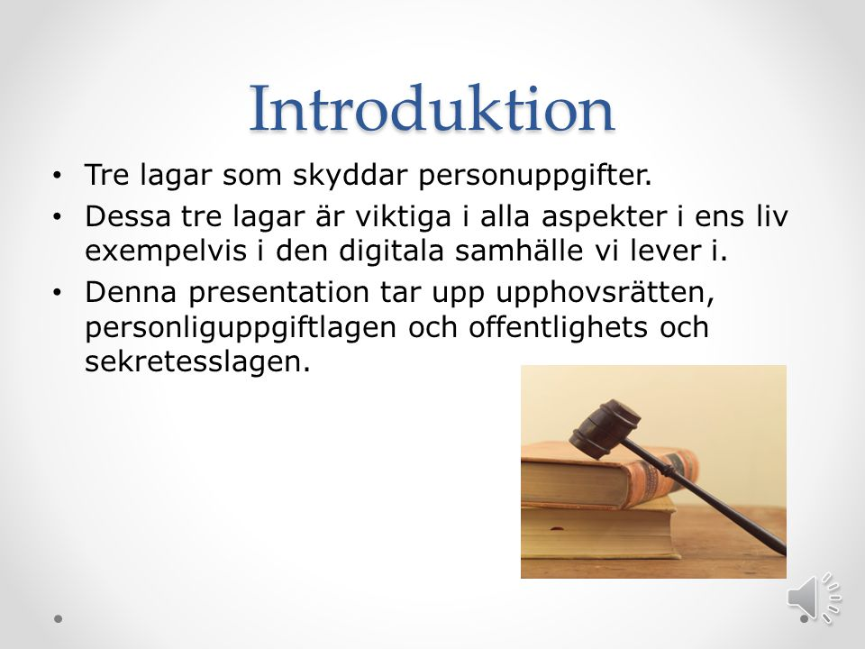 Introduktion Tre lagar som skyddar personuppgifter.