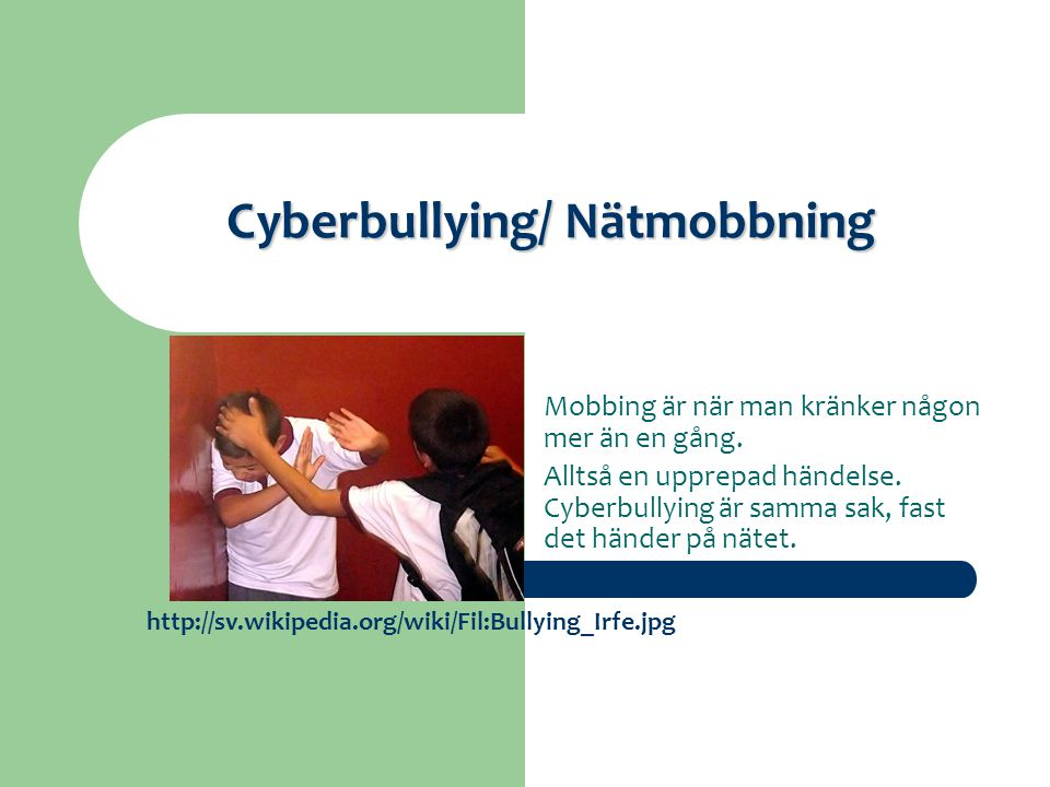 Cyberbullying/ Nätmobbning