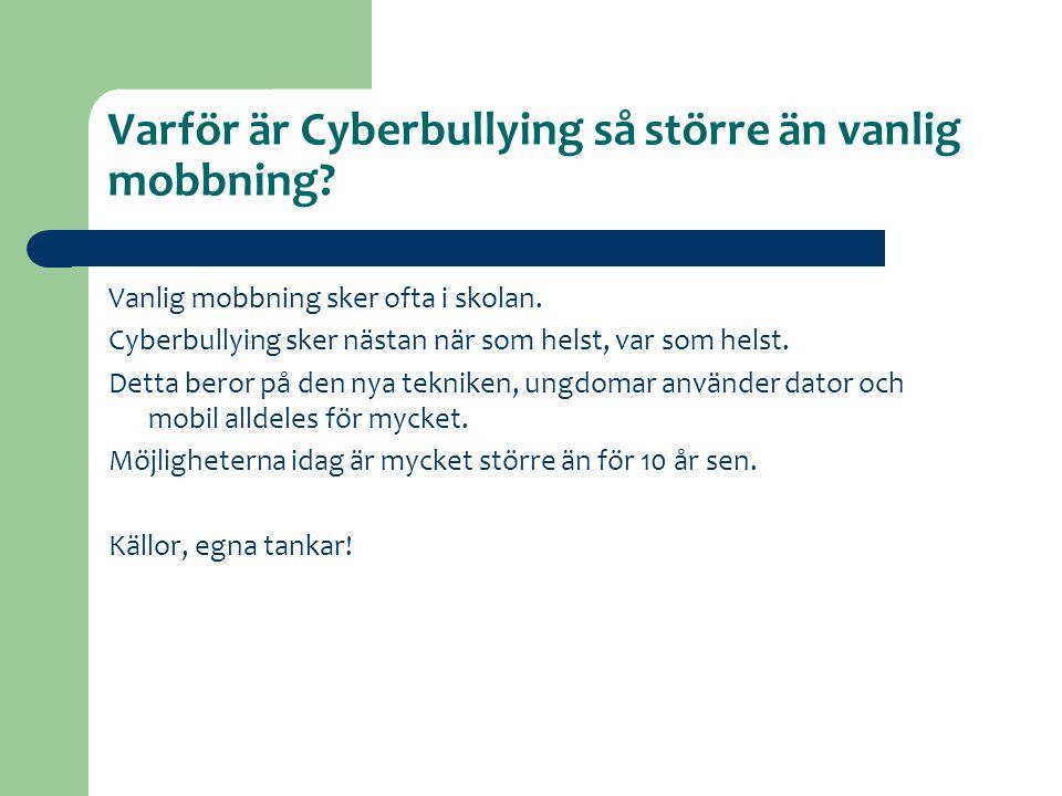 Varför är Cyberbullying så större än vanlig mobbning