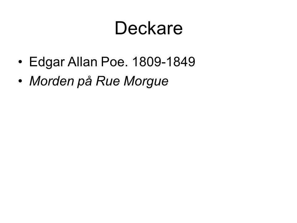 Deckare Edgar Allan Poe. 1809-1849 Morden på Rue Morgue