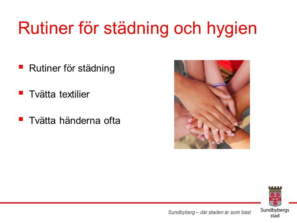 Rutiner för städning och hygien