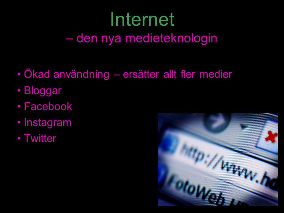 Internet – den nya medieteknologin