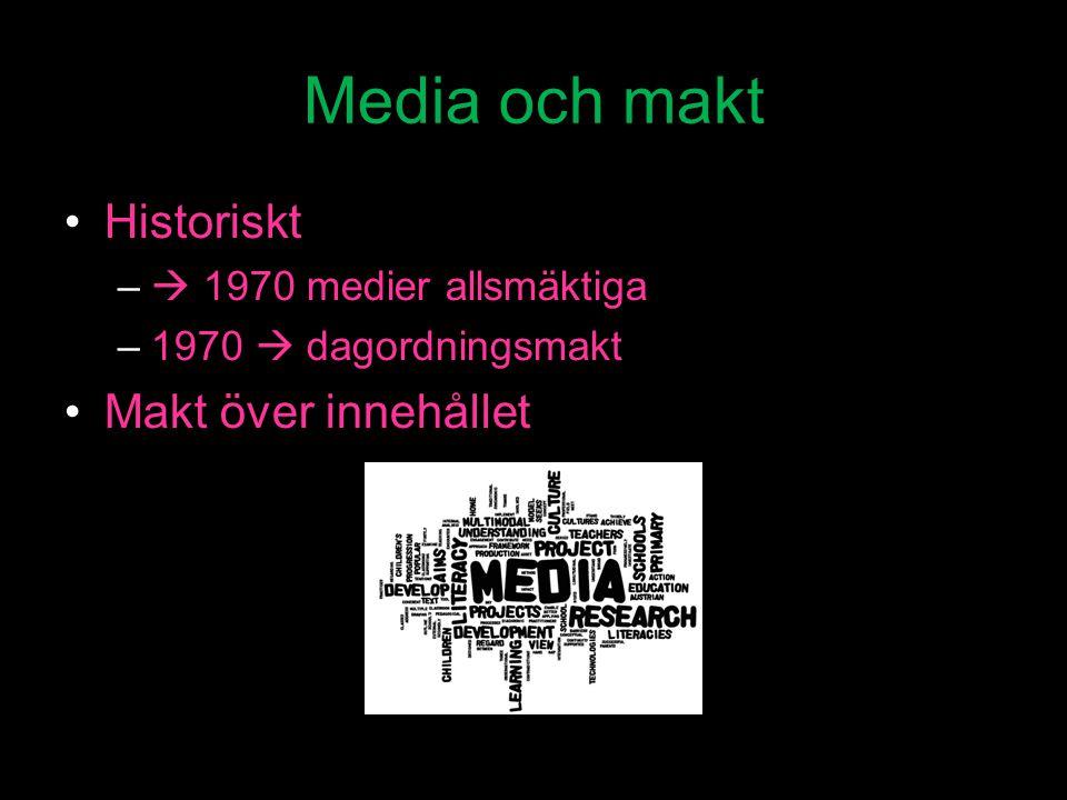 Media och makt Historiskt Makt över innehållet