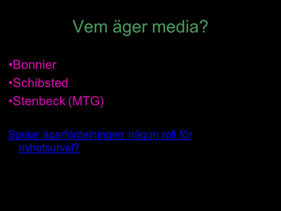 Vem äger media Bonnier Schibsted Stenbeck (MTG)