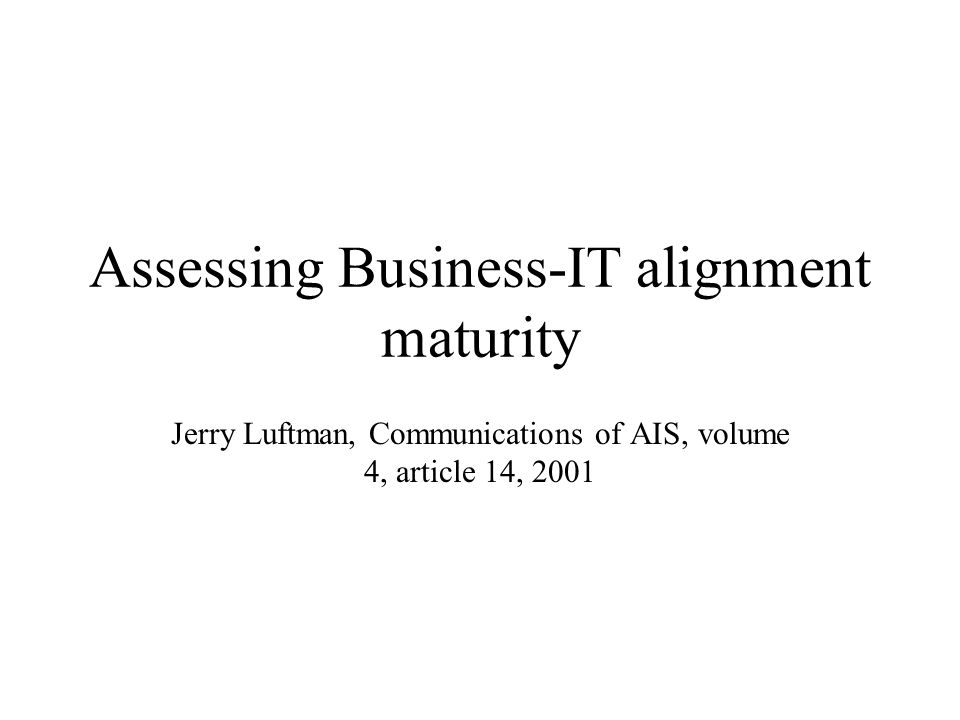 Assessing Business-IT alignment maturity