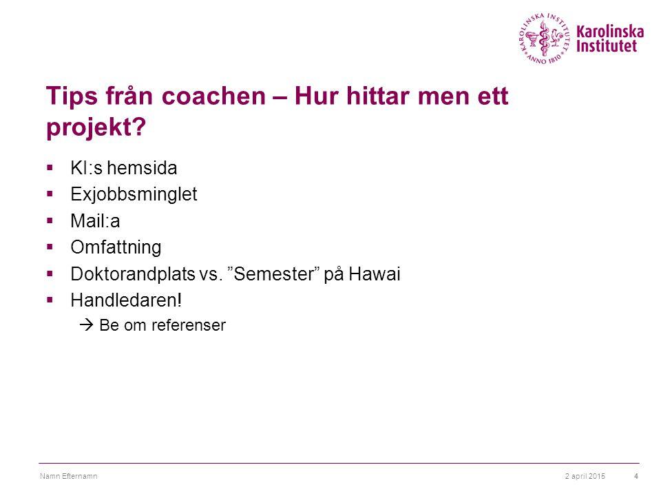 Tips från coachen – Hur hittar men ett projekt