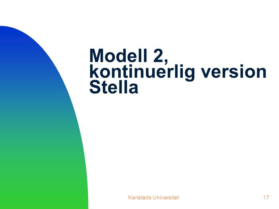Modell 2, kontinuerlig version Stella