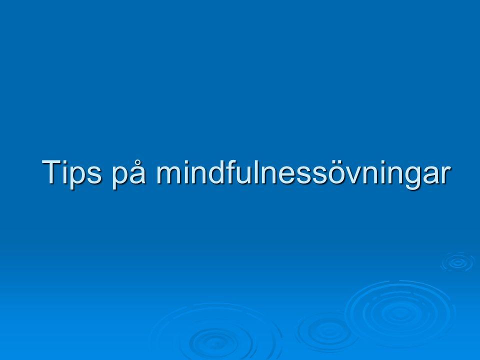 Tips på mindfulnessövningar