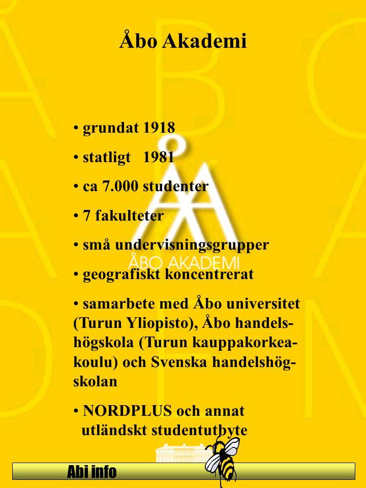 Åbo Akademi grundat 1918 statligt 1981 ca 7.000 studenter 7 fakulteter