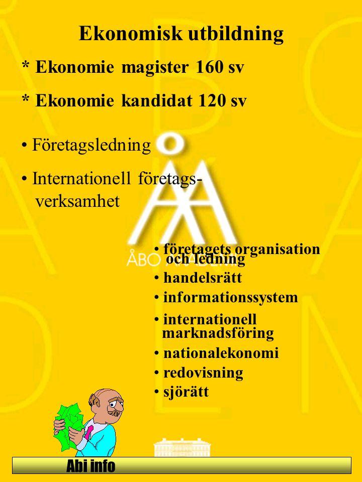 Ekonomisk utbildning * Ekonomie magister 160 sv