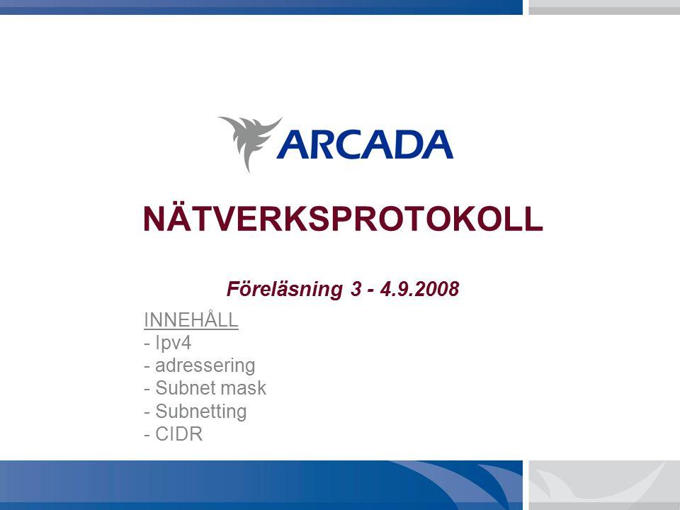 NÄTVERKSPROTOKOLL Föreläsning 3 - 4.9.2008