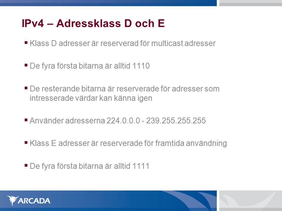 IPv4 – Adressklass D och E