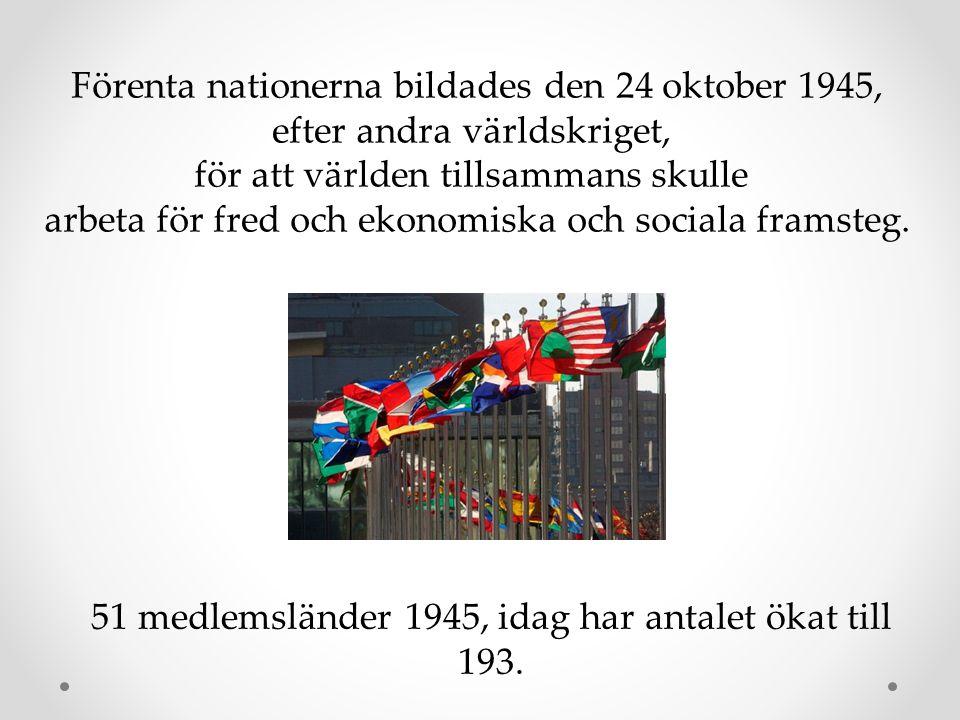Förenta nationerna bildades den 24 oktober 1945,