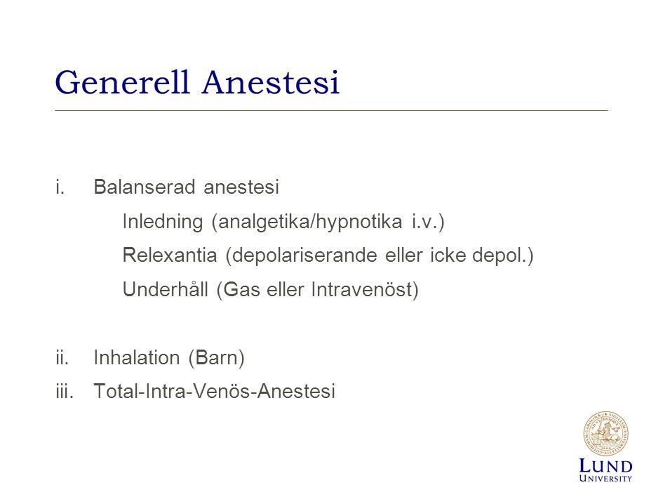 Generell Anestesi Balanserad anestesi