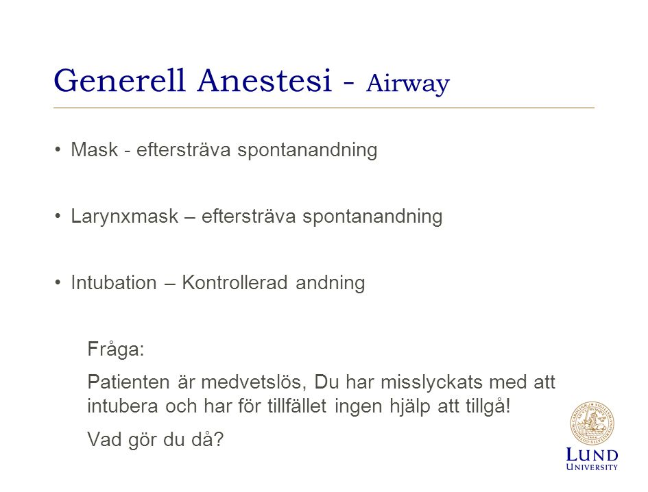 Generell Anestesi - Airway