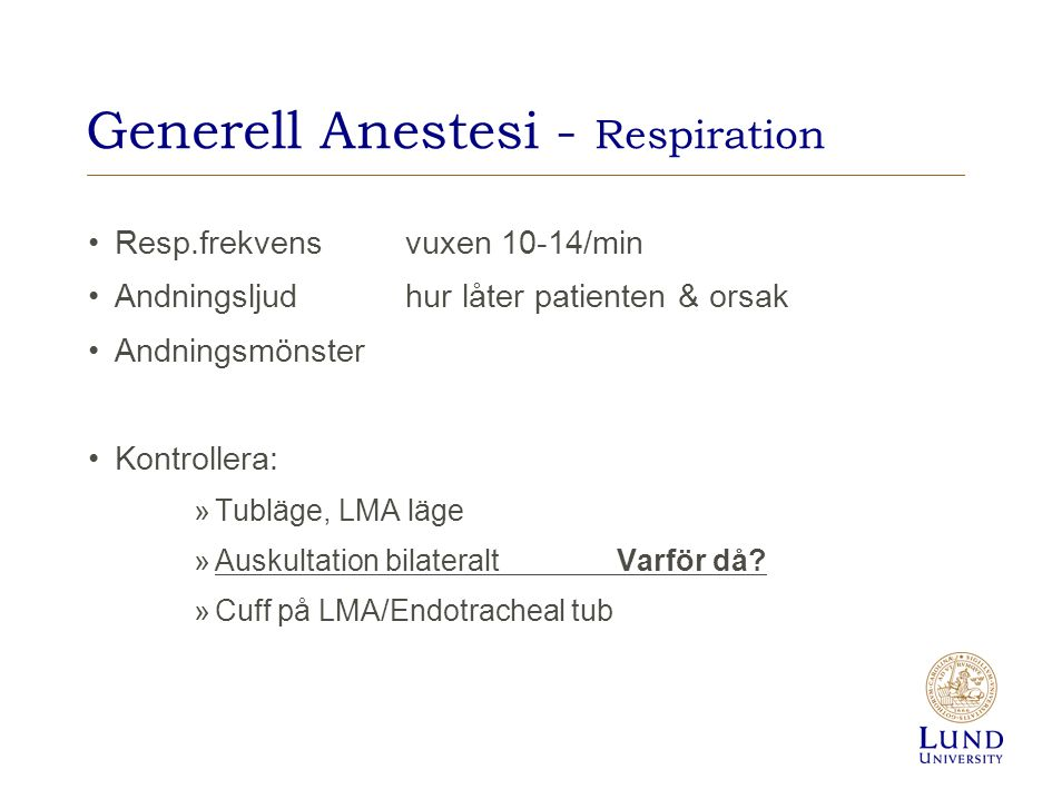 Generell Anestesi - Respiration