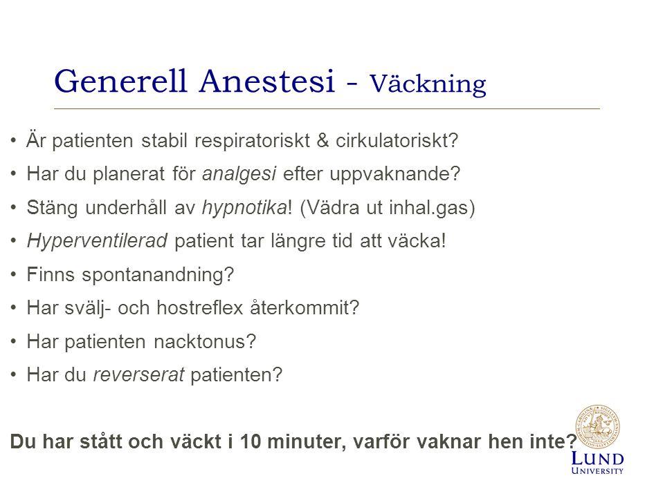 Generell Anestesi - Väckning