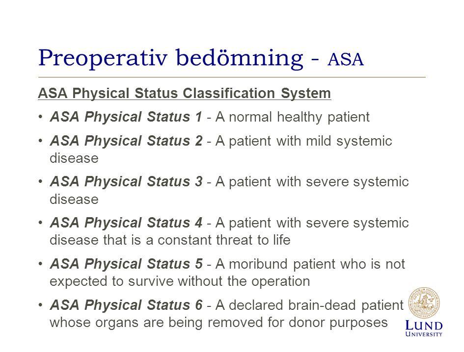 Preoperativ bedömning - ASA