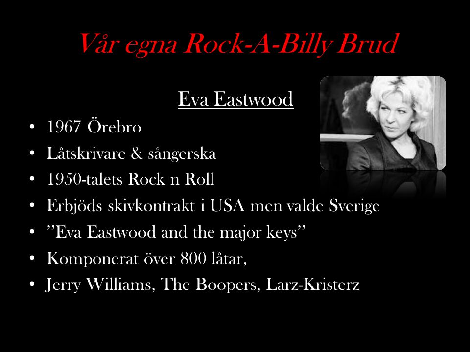 Vår egna Rock-A-Billy Brud