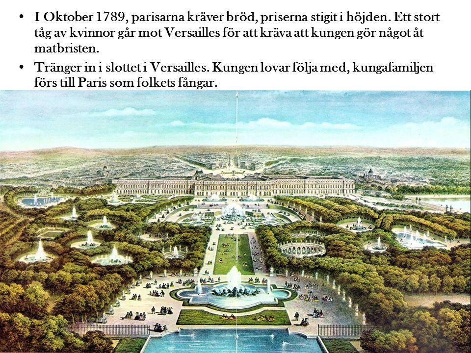 I Oktober 1789, parisarna kräver bröd, priserna stigit i höjden