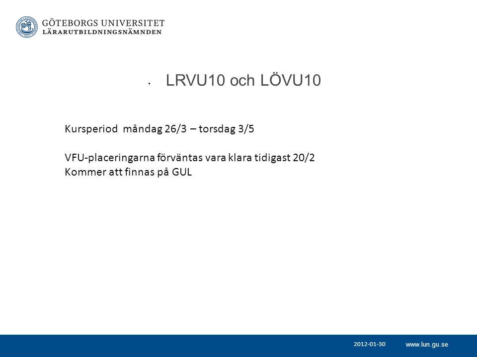 LRVU10 och LÖVU10 Kursperiod måndag 26/3 – torsdag 3/5
