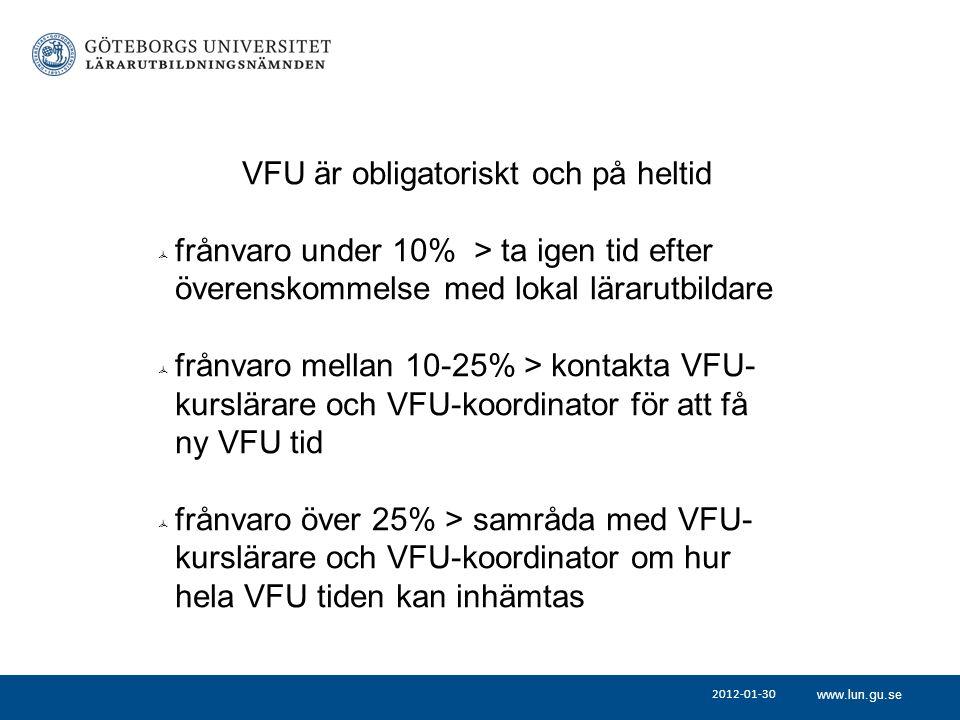 VFU är obligatoriskt och på heltid