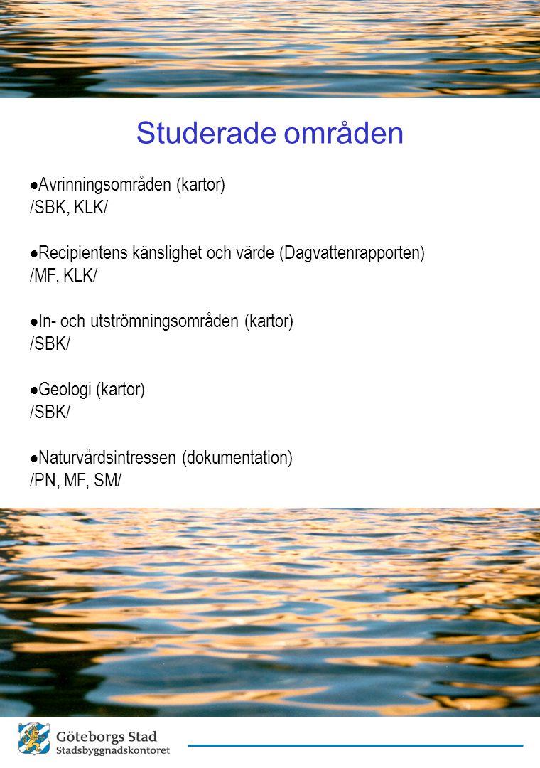 Studerade områden Avrinningsområden (kartor) /SBK, KLK/