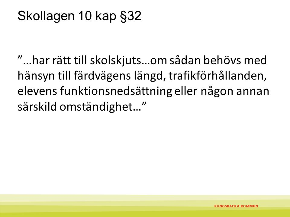 Skollagen 10 kap §32