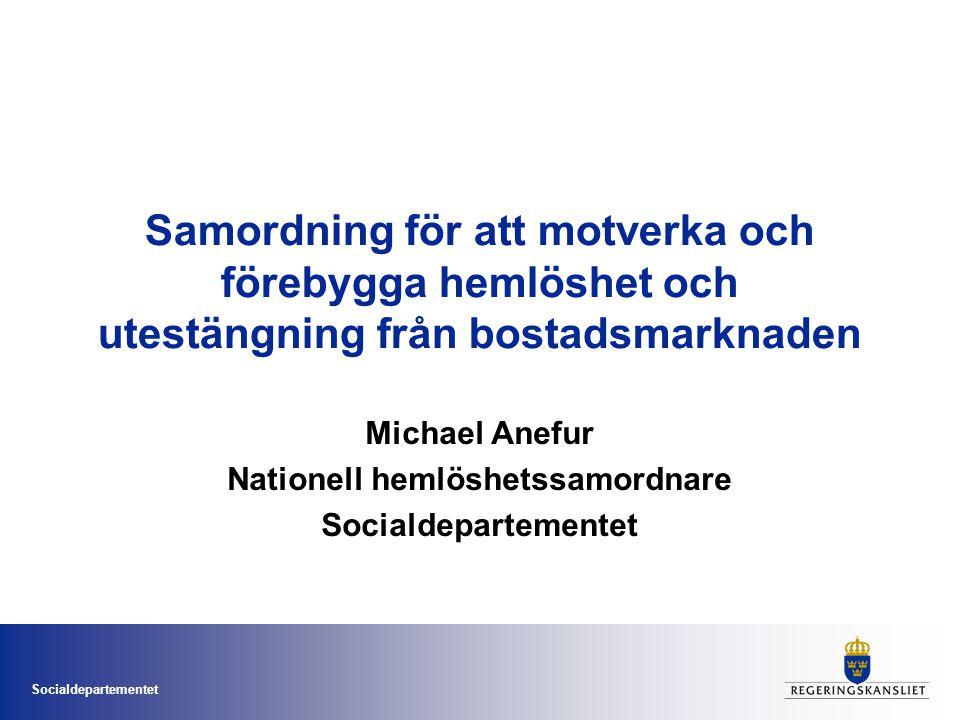 Michael Anefur Nationell hemlöshetssamordnare Socialdepartementet