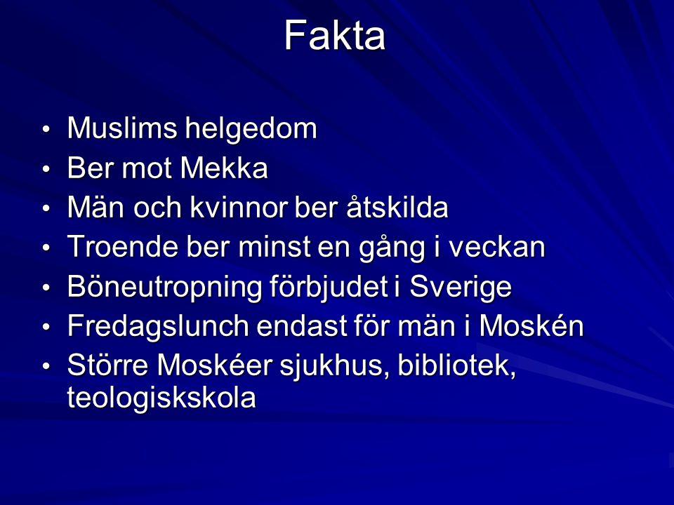 Fakta Muslims helgedom Ber mot Mekka Män och kvinnor ber åtskilda