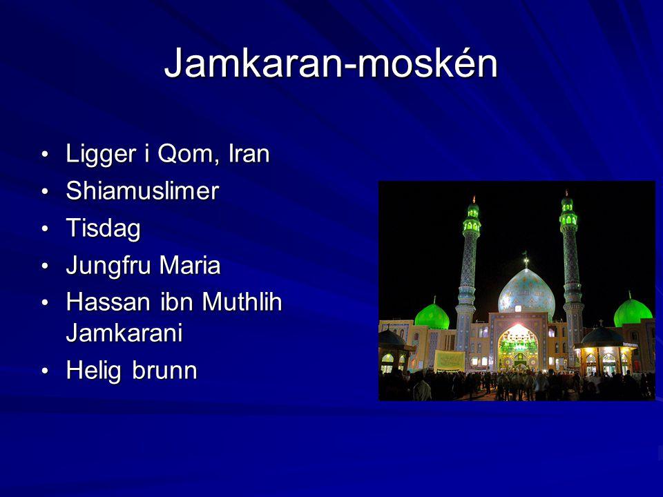 Jamkaran-moskén Ligger i Qom, Iran Shiamuslimer Tisdag Jungfru Maria