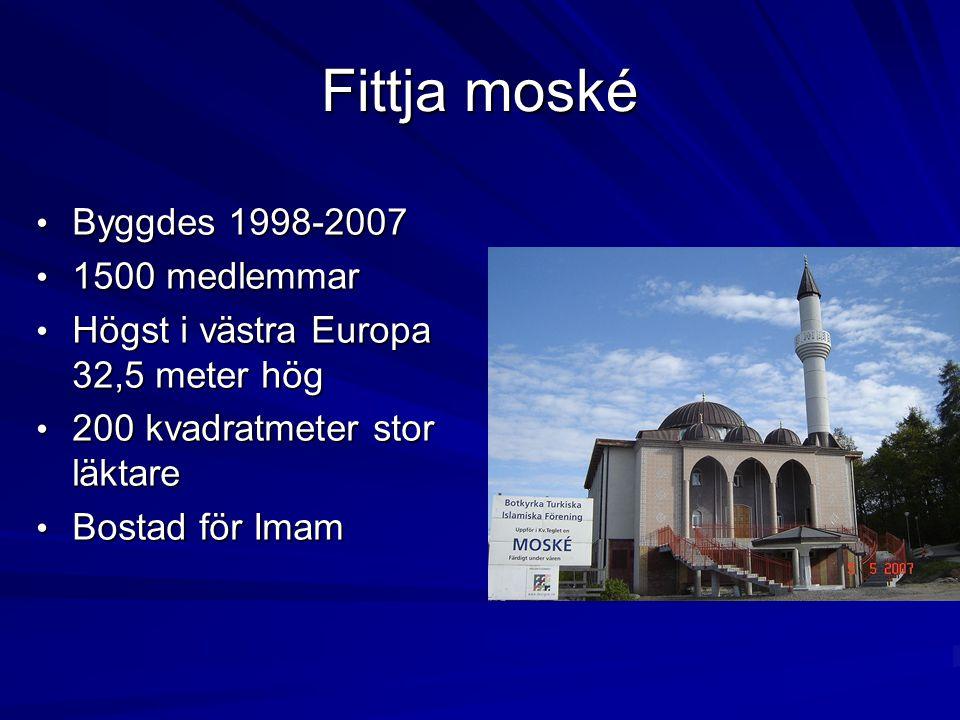 Fittja moské Byggdes 1998-2007 1500 medlemmar