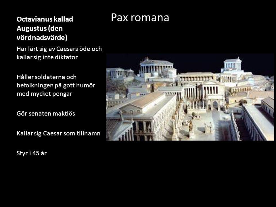 Octavianus kallad Augustus (den vördnadsvärde)