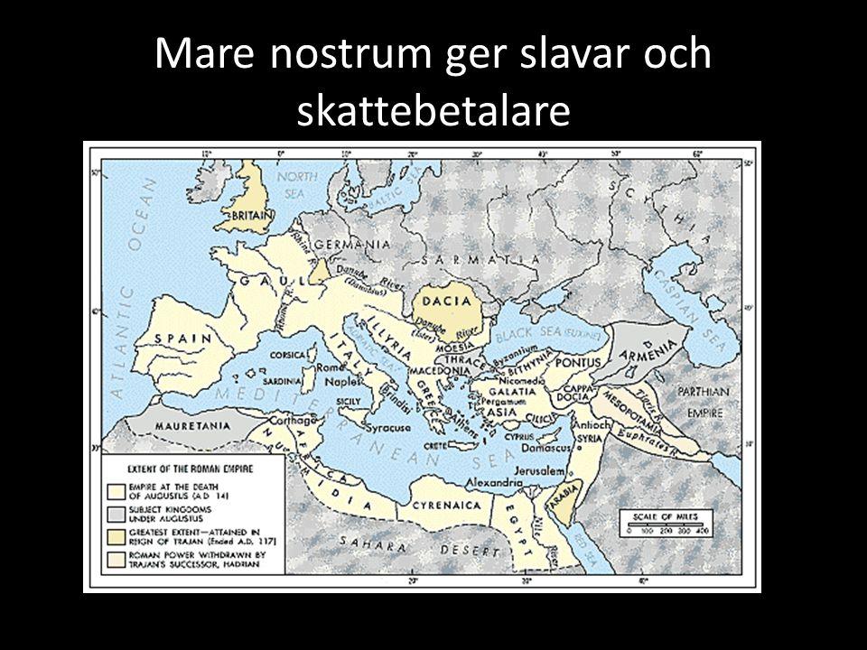 Mare nostrum ger slavar och skattebetalare
