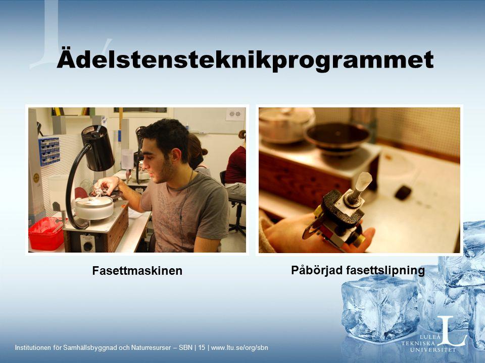 Ädelstensteknikprogrammet Påbörjad fasettslipning