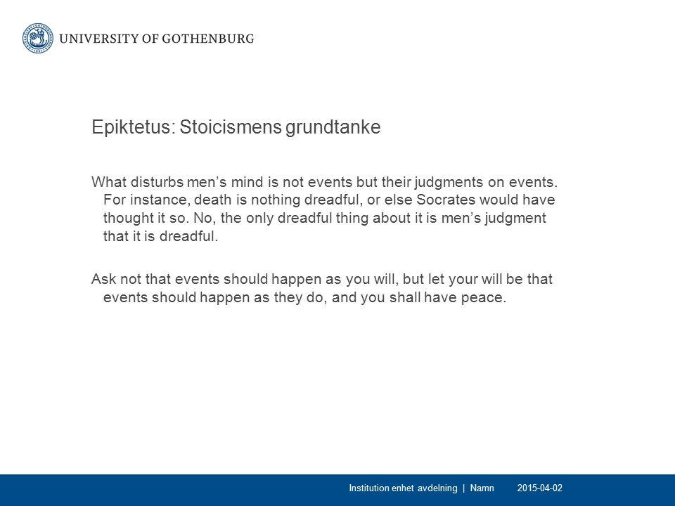 Epiktetus: Stoicismens grundtanke