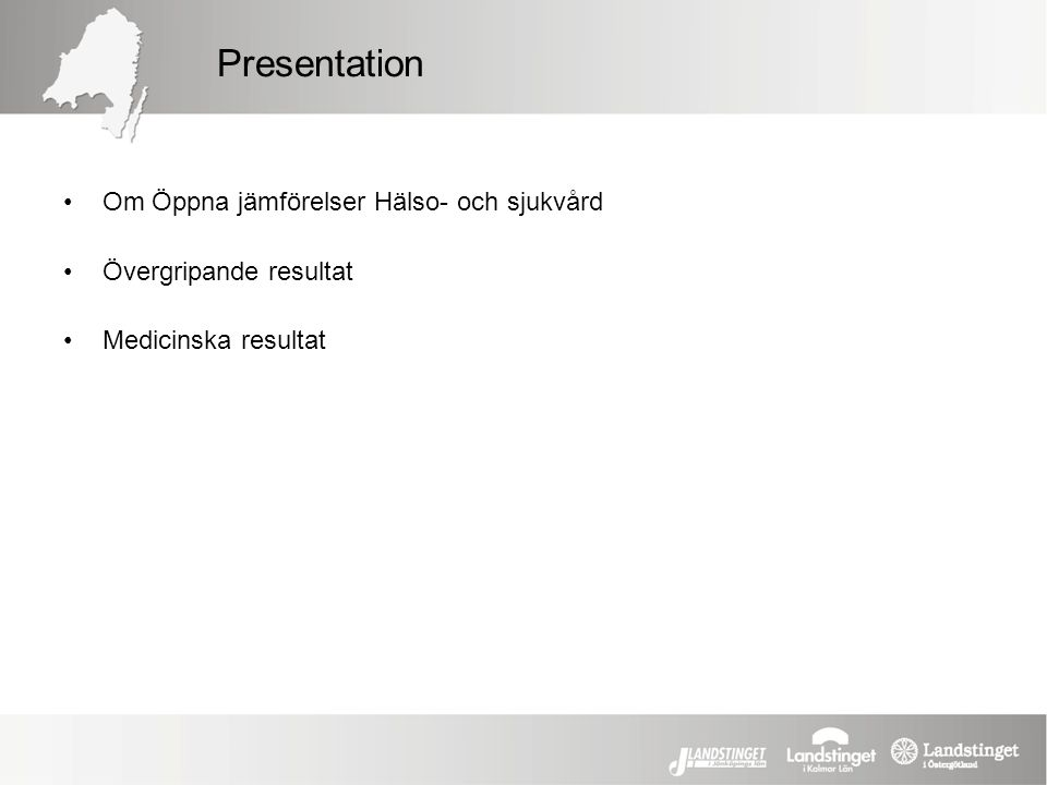 Presentation Om Öppna jämförelser Hälso- och sjukvård