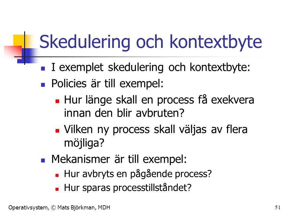 Skedulering och kontextbyte