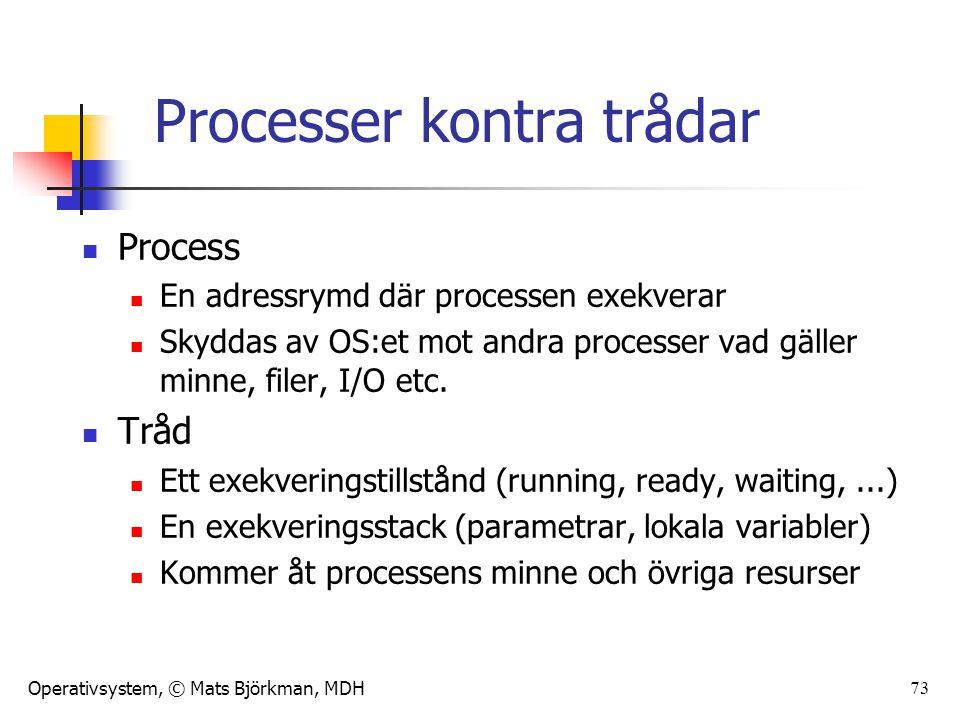 Processer kontra trådar