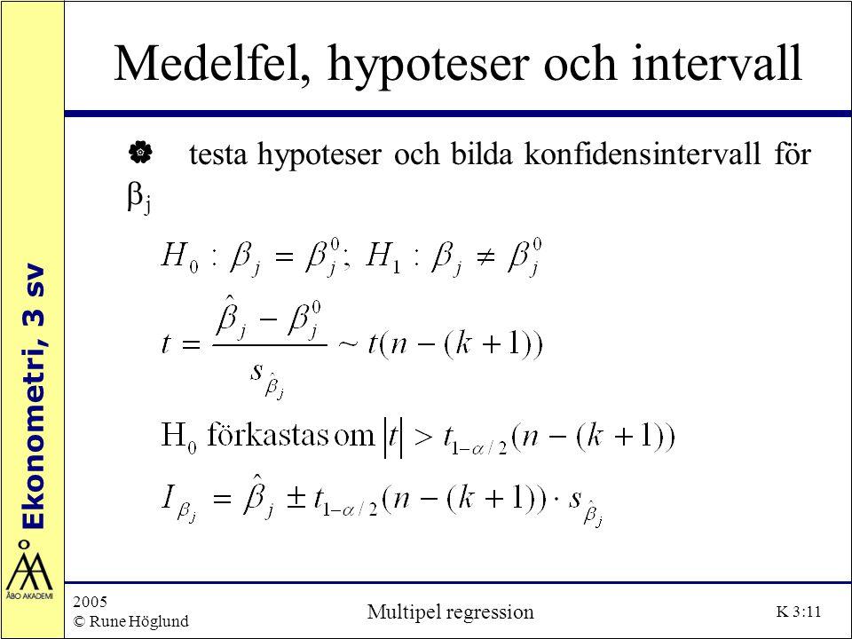 Medelfel, hypoteser och intervall