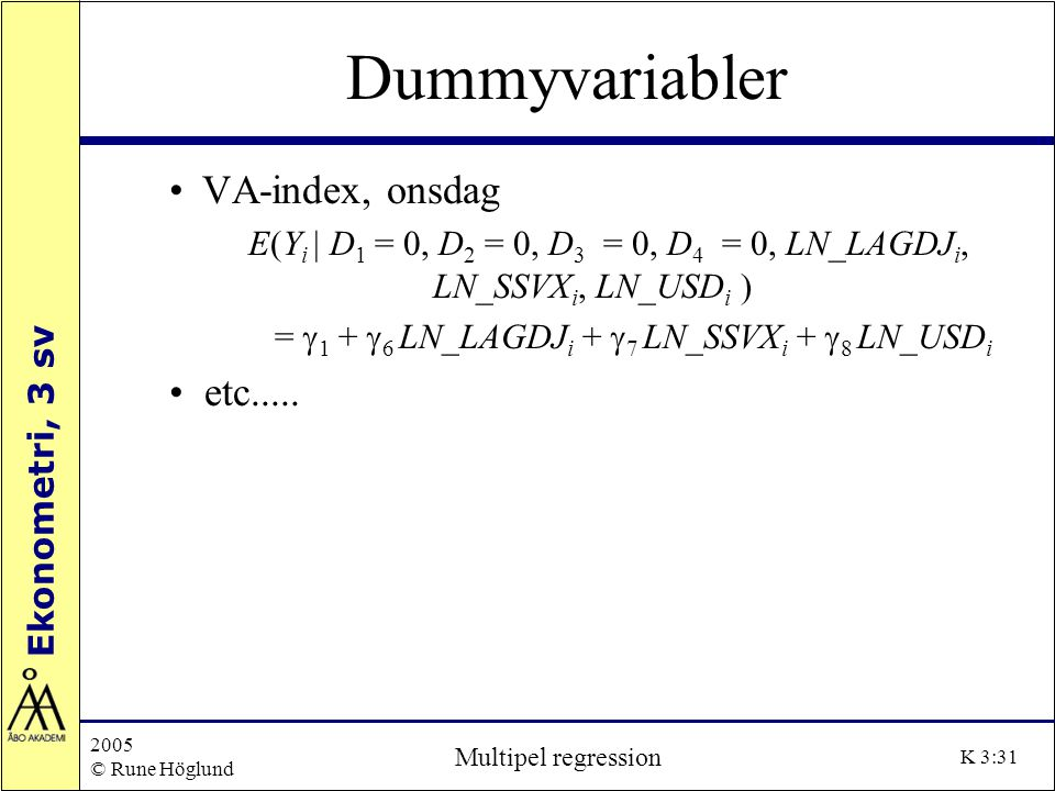 Dummyvariabler VA-index, onsdag etc.....