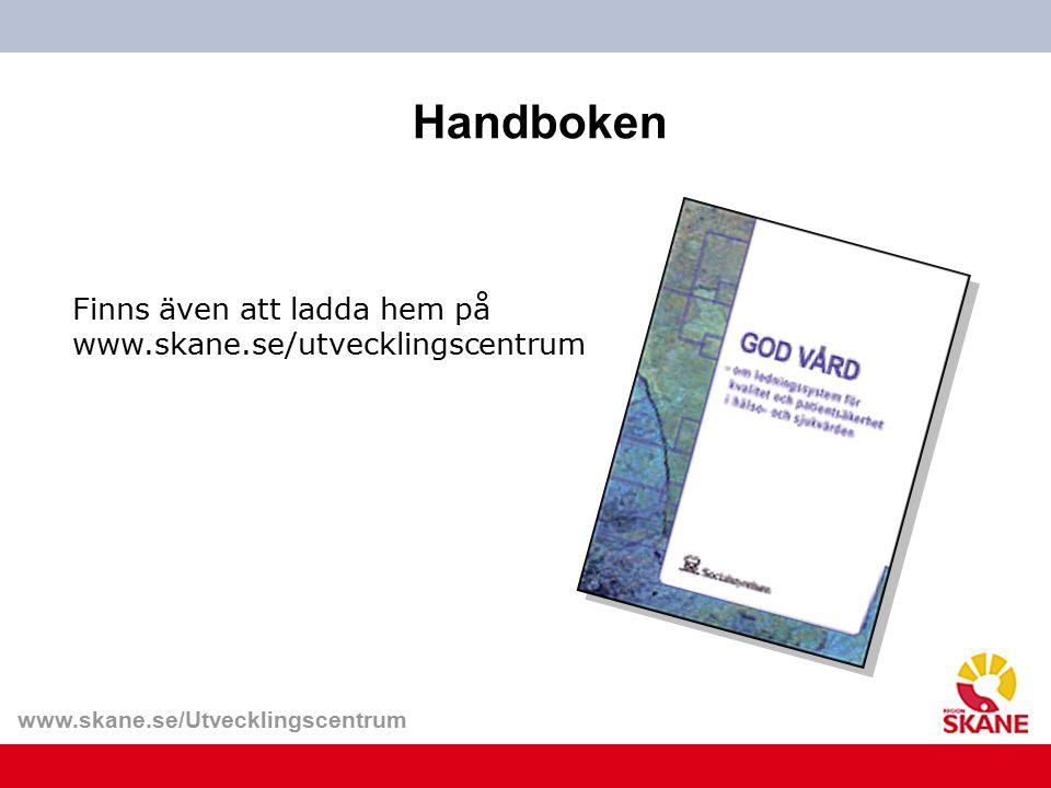 Handboken Finns även att ladda hem på www.skane.se/utvecklingscentrum