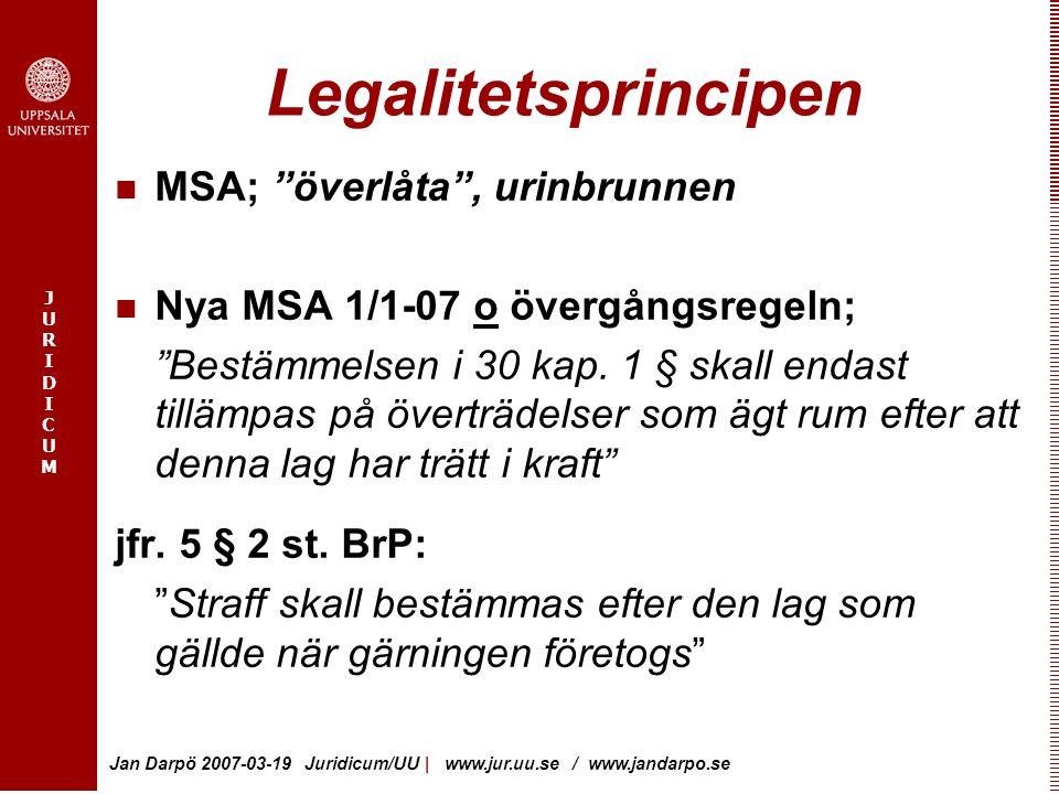Legalitetsprincipen MSA; överlåta , urinbrunnen