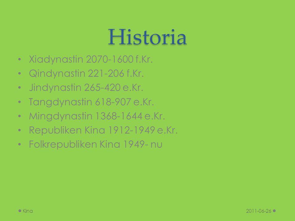 Historia Xiadynastin 2070-1600 f.Kr. Qindynastin 221-206 f.Kr.
