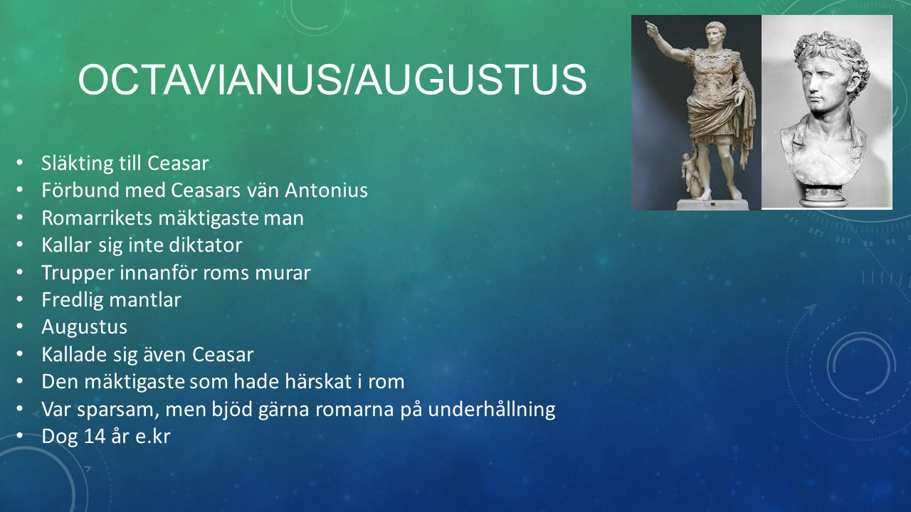 Octavianus/Augustus Släkting till Ceasar