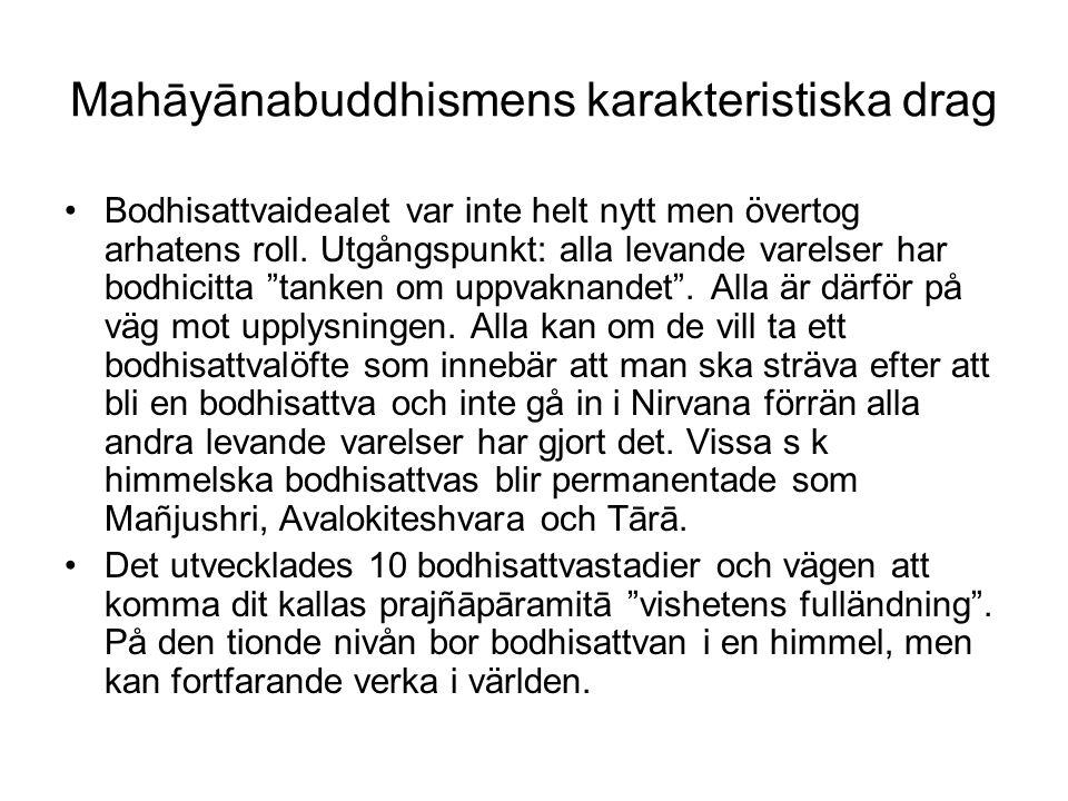 Mahāyānabuddhismens karakteristiska drag