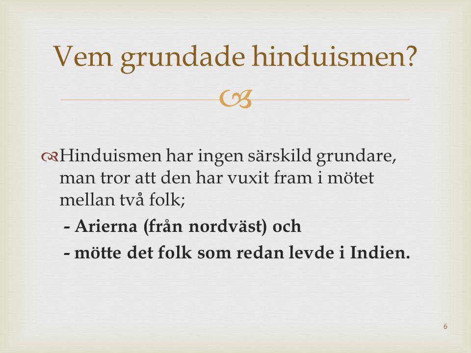 Vem grundade hinduismen